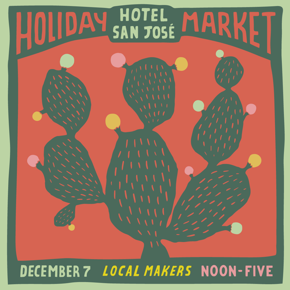 Art for the Hotel San José Holiday Market