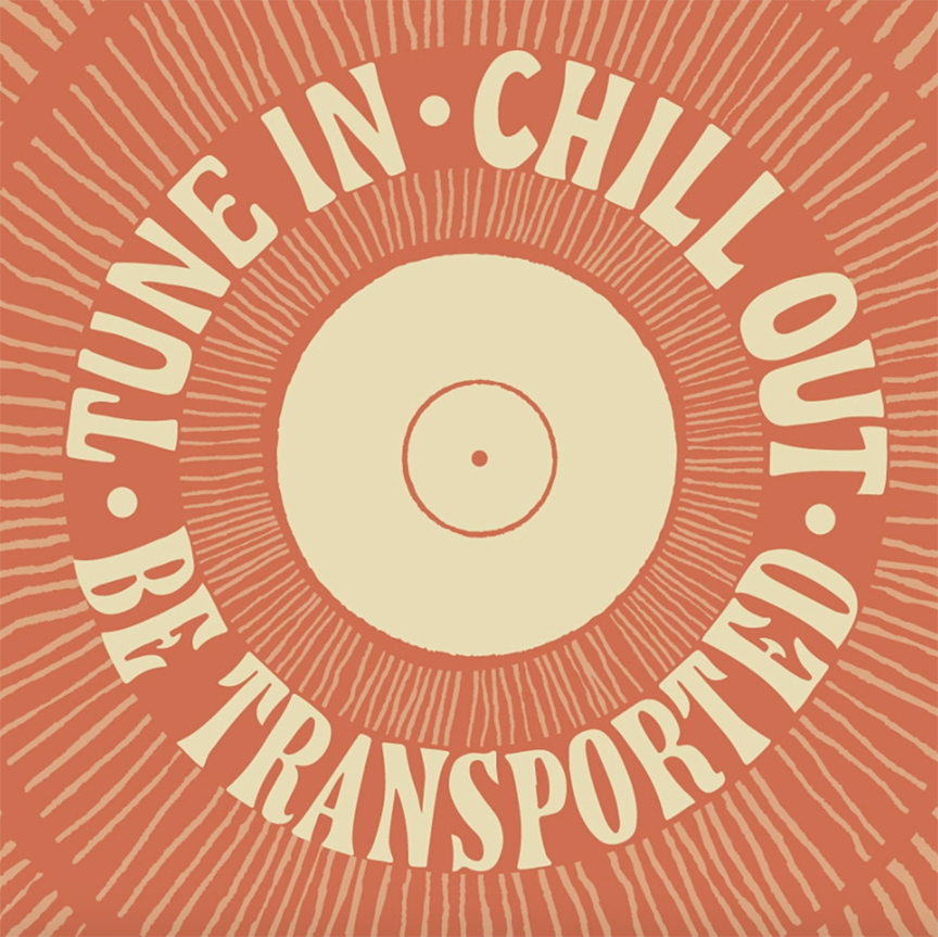 Poster for Tune In, Chill Out, Be Transported